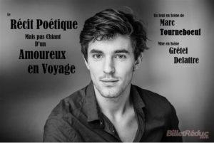 Marc Tourneboeuf dans Le Récit Poétique mais pas Chiant d'un Amoureux en Voyage