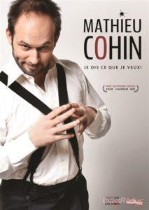 Mathieu Cohin dans Je dis ce que je veux