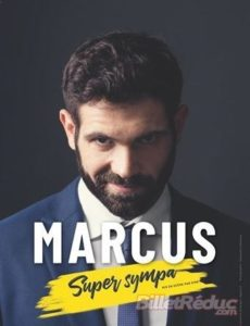 Marcus dans Super sympa