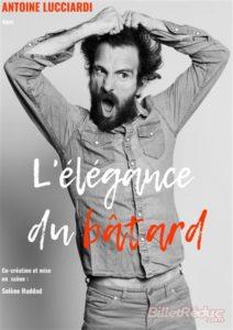 Antoine Lucciardi dans L'élégance du bâtard