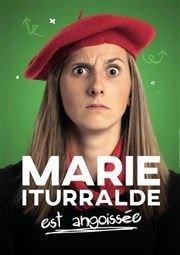 Marie Iturralde dans Marie Iturralde est angoissée