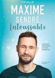 Maxime Sendré dans Intoussable