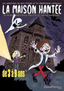 La Maison hantée : Les aventures de miss Pivoine et du professeur Latrouille